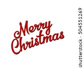 merry christmas inscription | Shutterstock .eps vector #504551269