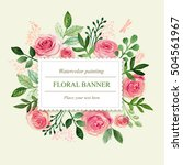 watercolor floral greeting card.... | Shutterstock . vector #504561967