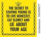 motivational quote. the secret... | Shutterstock .eps vector #504590077