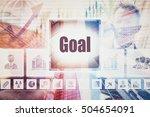 a goal business concept montage....   Shutterstock . vector #504654091