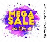mega sale  creative flyer ... | Shutterstock .eps vector #504674089