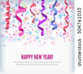 happy new year vector streamers ... | Shutterstock .eps vector #504761035