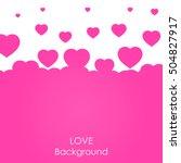 flying heart background. love... | Shutterstock .eps vector #504827917