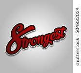 strongest logo type | Shutterstock .eps vector #504832024