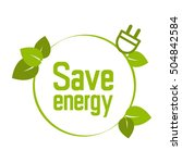 save energy symbol green | Shutterstock .eps vector #504842584