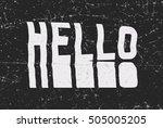 hello glitch art typographic... | Shutterstock . vector #505005205