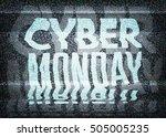 cyber monday sale glitch art...   Shutterstock . vector #505005235
