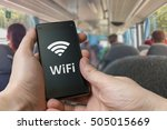 man is using free wifi in bus...   Shutterstock . vector #505015669