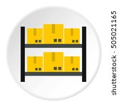 storage of goods icon. flat...   Shutterstock . vector #505021165