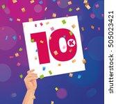 congratulations 10k followers... | Shutterstock .eps vector #505023421