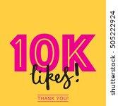 10k likes online social media... | Shutterstock .eps vector #505222924