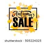 autumn sale lettering... | Shutterstock .eps vector #505224325