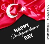 turkey happy independence day | Shutterstock . vector #505285477