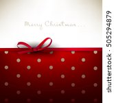 holiday background with red bow ... | Shutterstock .eps vector #505294879