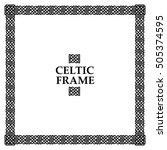 celtic knot square frame | Shutterstock .eps vector #505374595