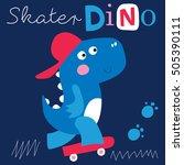 cool skater dinosaur character... | Shutterstock .eps vector #505390111