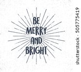 be merry and bright holiday... | Shutterstock .eps vector #505775419