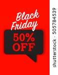 black friday sales speech... | Shutterstock . vector #505784539