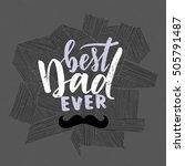 vector hand written quote best... | Shutterstock .eps vector #505791487
