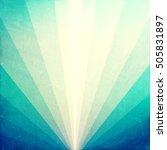 grunge rays background | Shutterstock . vector #505831897