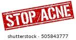 stop acne. grunge vintage stop... | Shutterstock .eps vector #505843777