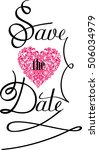save the date text design.... | Shutterstock . vector #506034979