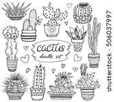cactus doodle set. hand drawn... | Shutterstock .eps vector #506037997