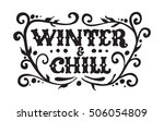 winter and chill. poster with... | Shutterstock .eps vector #506054809