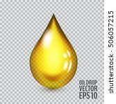 transparent drop of oil. vector ... | Shutterstock .eps vector #506057215