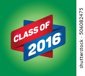 class of 2016 arrow tag sign. | Shutterstock .eps vector #506082475