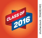 class of 2016 arrow tag sign. | Shutterstock .eps vector #506082481