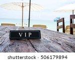 vip banner on restaurant table  ... | Shutterstock . vector #506179894