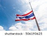 Half Mast Thai Flag. Thai Flag.