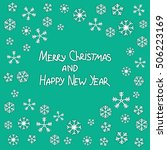 christmas and happy new year... | Shutterstock .eps vector #506223169