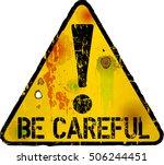 be careful sign  warning sign ... | Shutterstock .eps vector #506244451
