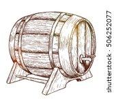 sketch of beer barrel. vector.   Shutterstock .eps vector #506252077