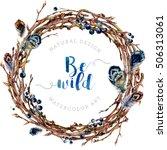 watercolor boho wreath made of... | Shutterstock . vector #506313061