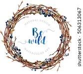 watercolor boho wreath made of...   Shutterstock . vector #506313067
