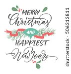 merry christmas and happiest... | Shutterstock .eps vector #506313811