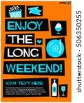 enjoy the long weekend   flat... | Shutterstock .eps vector #506350255