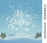 vintage merry christmas and... | Shutterstock .eps vector #506408611