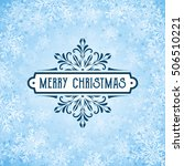 christmas greeting card with... | Shutterstock .eps vector #506510221