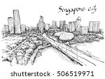 sketch city scape of singapore... | Shutterstock .eps vector #506519971