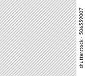 thin black stripes on 45... | Shutterstock .eps vector #506559007