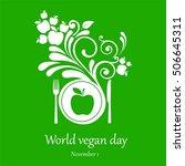 world vegan day. november 1.... | Shutterstock . vector #506645311