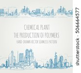 chemical plant  the production... | Shutterstock .eps vector #506664577