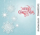 merry christmas lettering with... | Shutterstock .eps vector #506683141