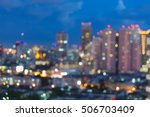 twilight blurred city office... | Shutterstock . vector #506703409