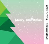 christmas card with christmas... | Shutterstock .eps vector #506737825