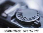 dial of shutter speed of a... | Shutterstock . vector #506757799